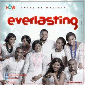 House of Worship - Everlasting (Prod. by Masterkraft)
